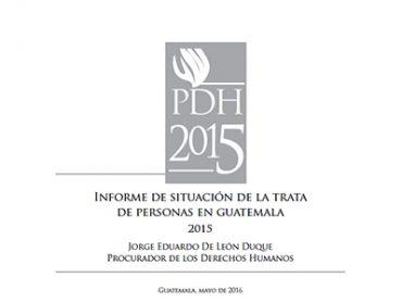 Informe de situación de la trata de personas en Guatemala 2015
